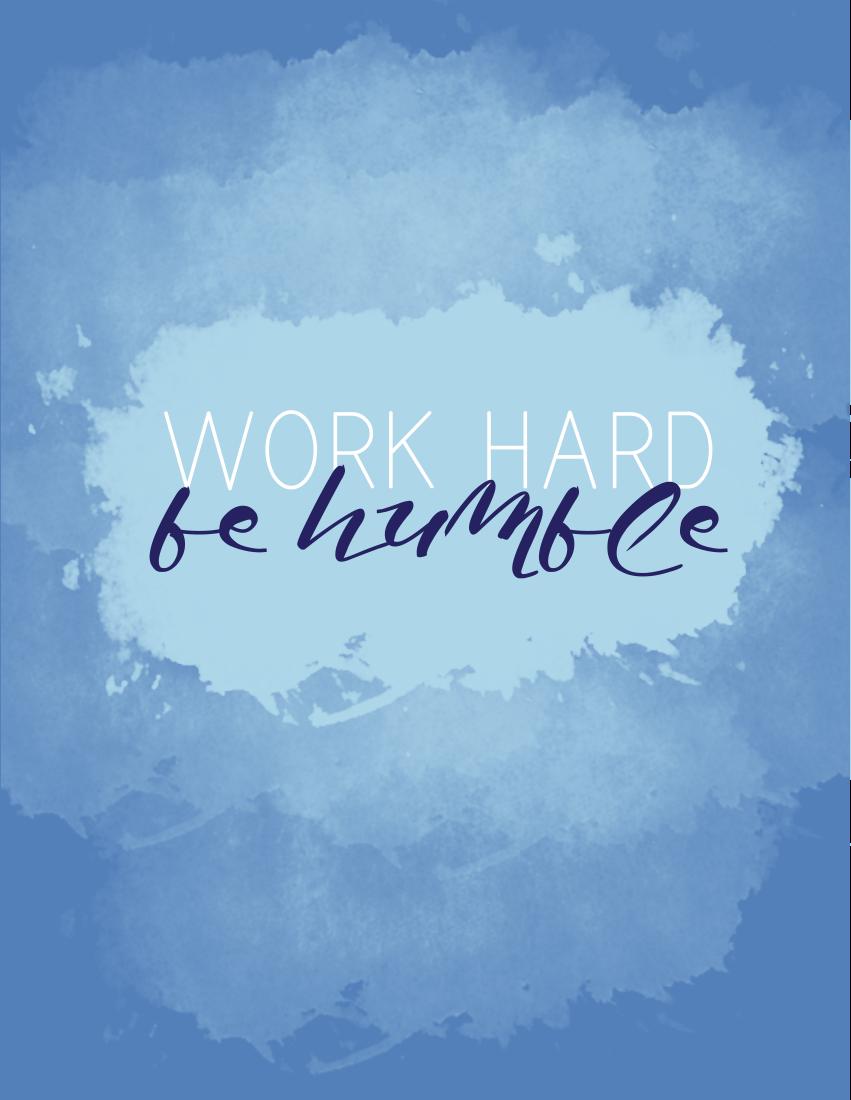 Work Hard Be Humble Free Printable