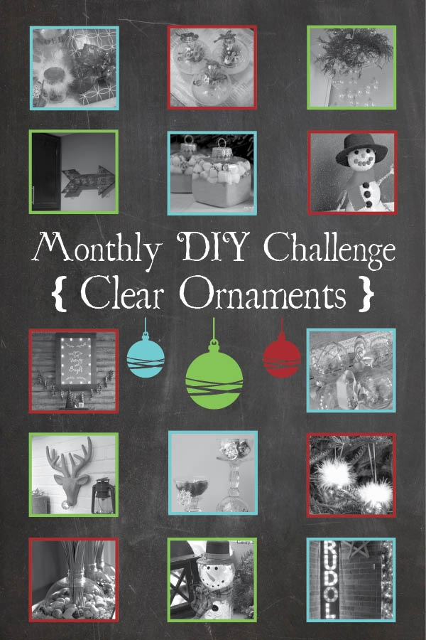 Monthly DIY Challenge - Clear Ornaments