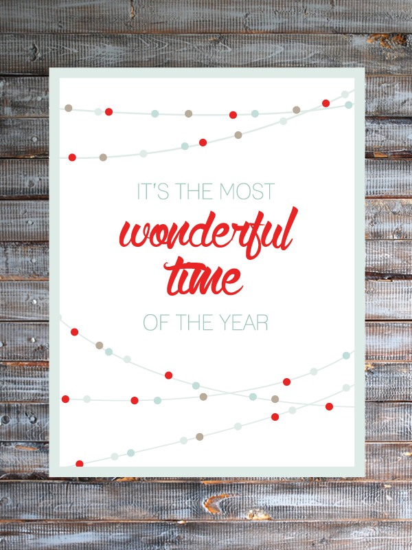 It's the Most Wonderful Time of the Year - Free Printable from Brepurposed