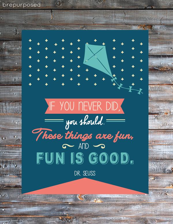 Fun is Good - Free Dr. Seuss Printable